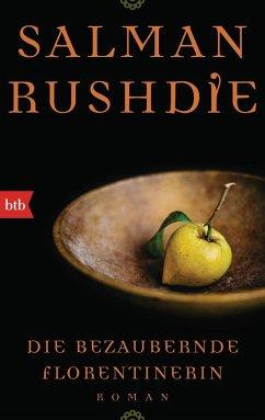 Die bezaubernde Florentinerin - Rushdie, Salman