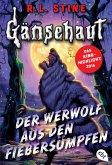 Der Werwolf aus den Fiebersümpfen / Gänsehaut Bd.5