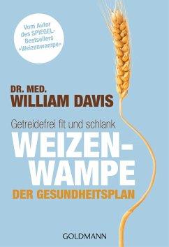 Weizenwampe - Der Gesundheitsplan - Davis, William