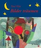 Paul Klee - Bilder träumen