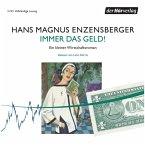 Immer das Geld!, 3 Audio-CDs
