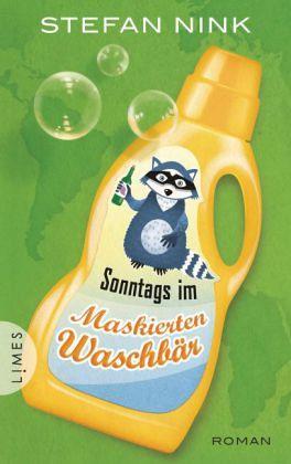 Sonntags im Maskierten Waschbär / Siebeneisen Bd.3 - Nink, Stefan