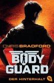 Der Hinterhalt / Bodyguard Bd.3