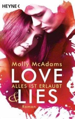 Alles ist erlaubt / Love & Lies Bd.1