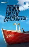 Erwin, Enten & Entsetzen / Erwin, Lothar & Lisbeth Bd.3