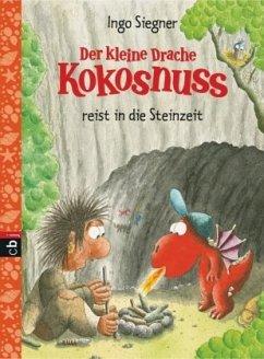 Der kleine Drache Kokosnuss reist in die Steinzeit / Die Abenteuer des kleinen Drachen Kokosnuss Bd.18 - Siegner, Ingo