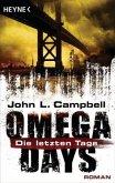 Die letzten Tage / Omega Days Bd.1