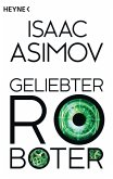 Geliebter Roboter / Foundation-Zyklus Bd.2