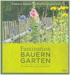 Faszination Bauerngarten (Restexemplar)