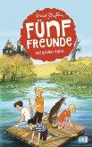 Fünf Freunde auf großer Fahrt / Fünf Freunde Bd.10