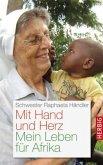 Mit Hand und Herz (Mängelexemplar)
