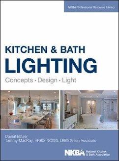 Kitchen and Bath Lighting (eBook, ePUB) - Blitzer, Dan; Mackay, Tammy