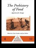The Prehistory of Food (eBook, PDF)