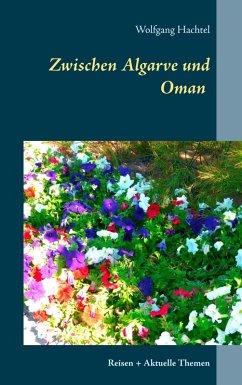 Zwischen Algarve und Oman (eBook, ePUB)