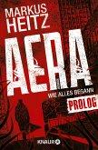 AERA - Wie alles begann / AERA - Die Rückkehr der Götter Bd.0 (eBook, ePUB)