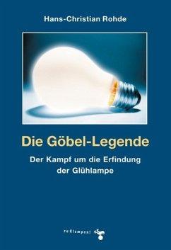 Die Göbel-Legende (eBook, ePUB) - Rohde, Hans-Christian