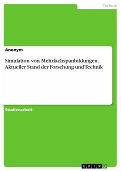 Simulation von Mehrfachspanbildungen. Aktueller Stand der Forschung und Technik (eBook, PDF)