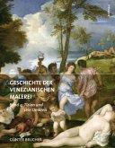 Geschichte der Venezianischen Malerei Band 4