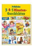 Fröhliche 3-4-5-Minuten-Geschichten