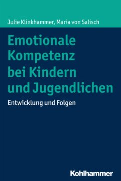 Emotionale Kompetenz bei Kindern und Jugendlichen - Klinkhammer, Julie; Salisch, Maria von