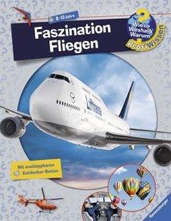 Faszination Fliegen / Wieso? Weshalb? Warum? - Profiwissen Bd.14 - Schwendemann, Andrea
