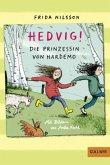 Die Prinzessin von Hardemo / Hedvig! Bd.3