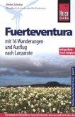 Reise Know-How Fuerteventura mit 16 Wanderungen und Ausflug nach Lanzarote