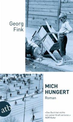 Mich hungert - Fink, Georg