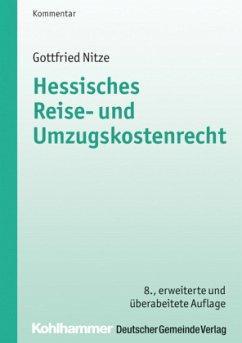 Hessisches Reise- und Umzugskostenrecht - Nitze, Gottfried