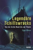 Legendäre Schiffswracks (eBook, ePUB)