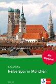 Heiße Spur in München (eBook, ePUB)