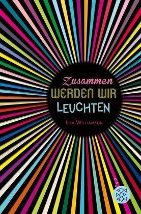 zusammen werden wir leuchten von lisa williamson taschenbuch. Black Bedroom Furniture Sets. Home Design Ideas