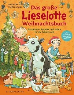 Das große Lieselotte Weihnachtsbuch - Steffensmeier, Alexander