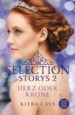 Herz oder Krone / Selection Storys Bd.2