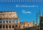 Ein Wochenende in Rom (Tischkalender 2016 DIN A5 quer)