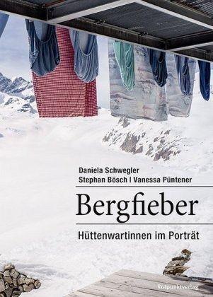 Bergfieber - Schwegler, Daniela