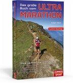 Das große Buch vom Ultra-Marathon - Ultra-Lauftraining mit System