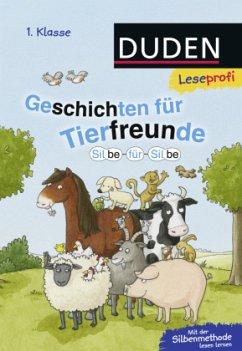 Leseprofi - Silbe für Silbe: Geschichten für Tierfreunde (1. Klasse) - Schulze, Hanneliese; Moll, Susanna