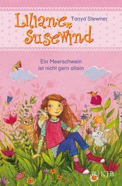 Ein Meerschwein ist nicht gern allein / Liliane Susewind ab 6 Jahre Bd.2 - Stewner, Tanya