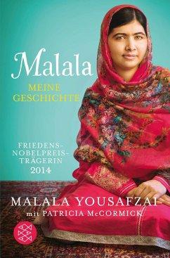 Malala. Meine Geschichte - Yousafzai, Malala; McCormick, Patricia