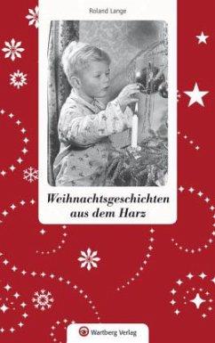 Weihnachtsgeschichten aus dem Harz