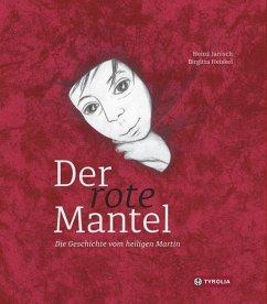 Der rote Mantel - Janisch, Heinz
