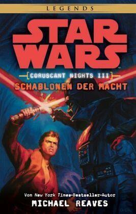 Buch-Reihe Star Wars - Coruscant Nights von Michael Reaves