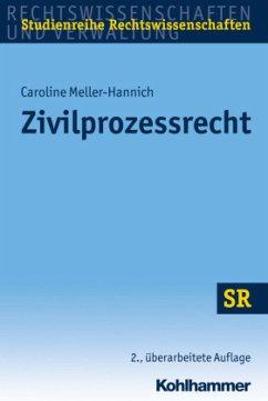 Zivilprozessrecht - Meller-Hannich, Caroline