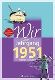 Wir vom Jahrgang 1951 - Kindheit und Jugend