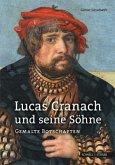 Lucas Cranach und seine Söhne