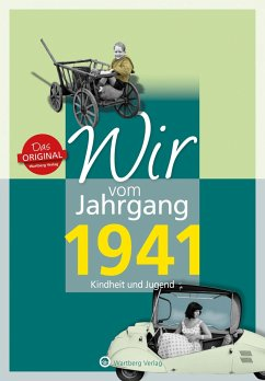 Wir vom Jahrgang 1941 - Kindheit und Jugend - Wisser, Horst