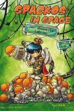Spackos in Space - Der doppelte Labrox - Till, Jochen