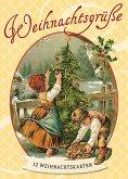 Weihnachtsgrüße - Nostalgiepostkarten