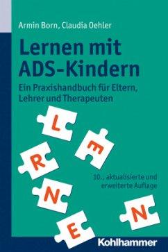 Lernen mit ADS-Kindern - Born, Armin; Oehler, Claudia